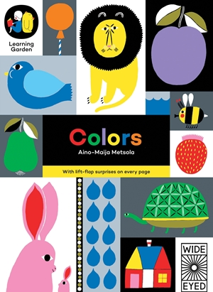 Colors With lift-flap surprises on every page