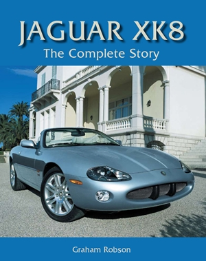 Jaguar XK8  The Complete Story