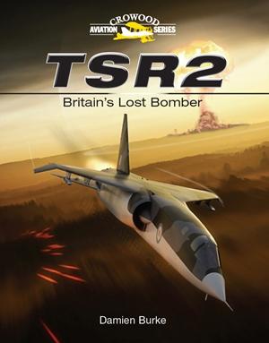 TSR2  Britain's Lost Bomber