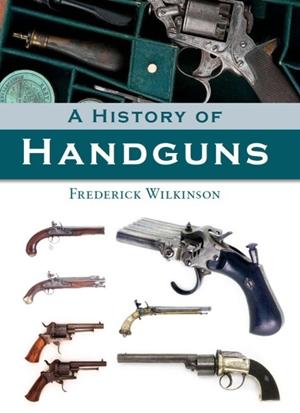A History of Handguns