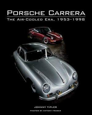 Porsche Carrera The Air-Cooled Era, 1953-1998