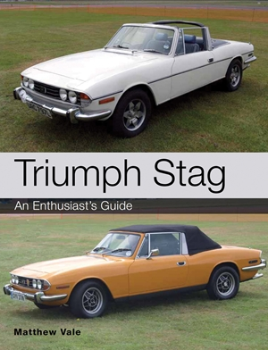 Triumph Stag An Enthusiast's Guide