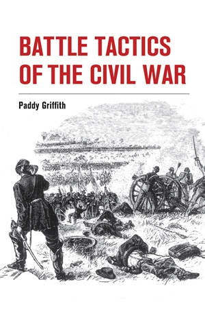 Battle Tactics of the Civil War