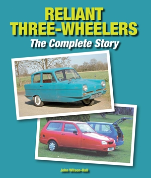 Reliant Three-Wheelers The Complete Story
