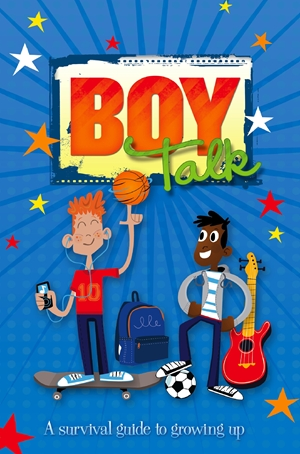 Boy Talk A Survival Guide to Growing Up