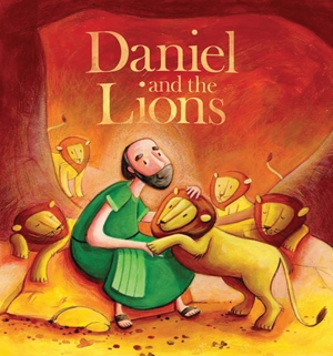 My First Bible Stories (Old Testament): Daniel and the Lions