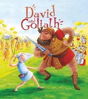 My First Bible Stories (Old Testament): David and Goliath