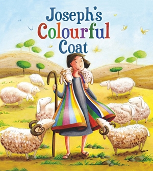 My First Bible Stories Old Testament: Joseph's Colourful Coat
