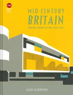 Mid-Century Britain Modern Architecture 1938–1963