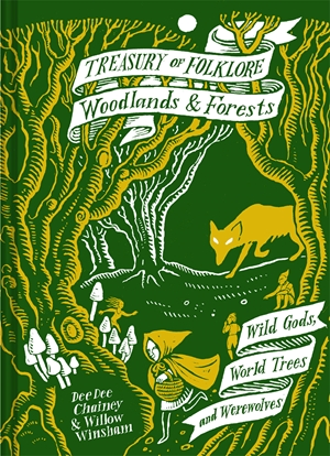 Treasury of Folklore: Woodlands and Forests