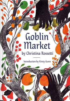 Goblin Market An Illustrated Poem