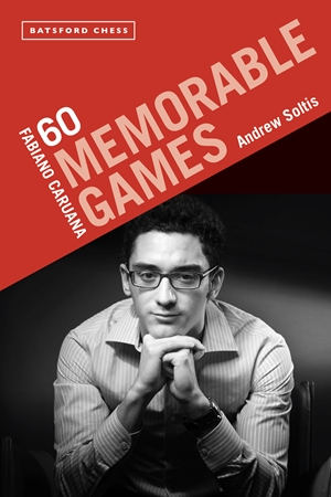 Fabiano Caruana: 60 Memorable Games