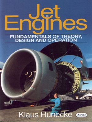 Jet Engines  Fundamentals of Theory, Design and Operation