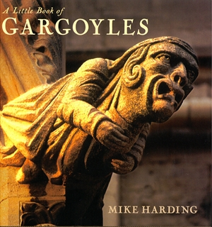 A Little Book of Gargoyles