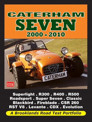 Caterham Seven Road Test Portfolio 2000-2010