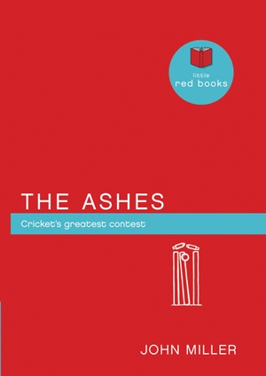 The Ashes Cricket's greatest contest