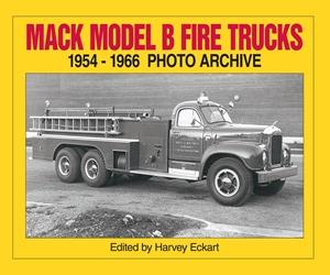 Mack Model B Fire Trucks, 1954-1966 Photo Archive