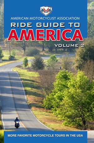 AMA Ride Guide to America Volume 2