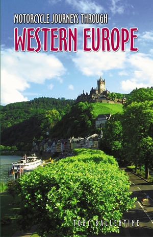 Motorcycle Journeys through Western Europe