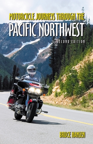 Motorcycle Journeys through the Pacific Northwest