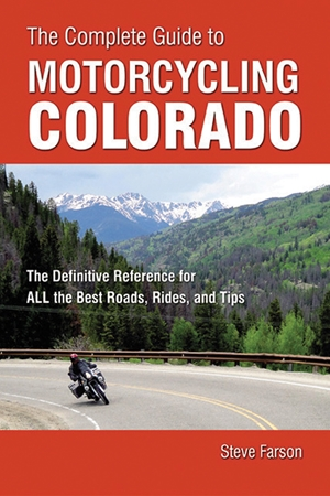 The Complete Guide to Motorcycling Colorado