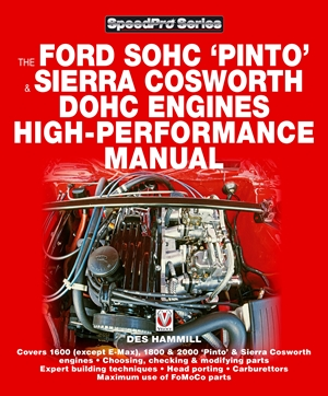 How to Power Tune Ford SOHG Pinto & Sierra Cosworth DOHC Engines