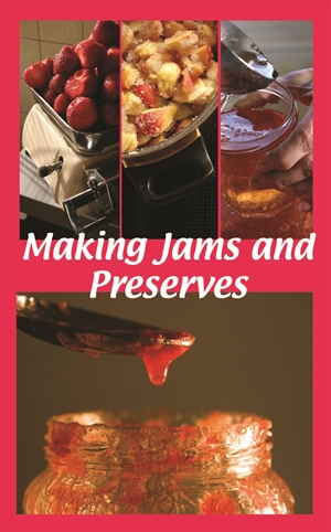 Making Jams and Preserves
