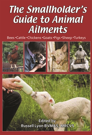 The Smallholder's Guide to Animal Ailments