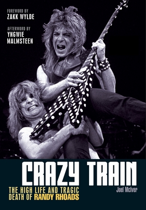 Crazy Train The high life and tragic death of Randy Rhoads