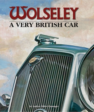 Wolseley - A Very British Car