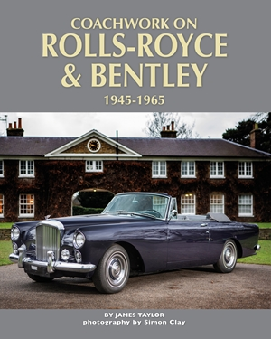 Coachwork on Rolls-Royce and Bentley, 1945 - 1965