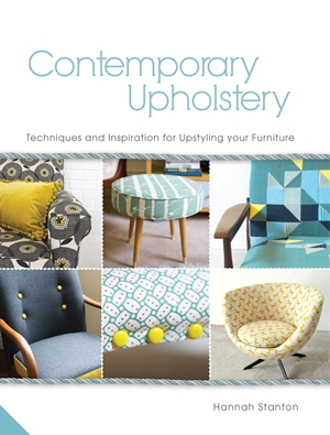 Contemporary Upholstery Techniques and Inspiration for Upstyling your Furniture