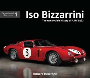 Iso Bizzarrini The Remarkable Story of A3/C 0222