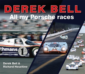 Derek Bell All My Porsche Races