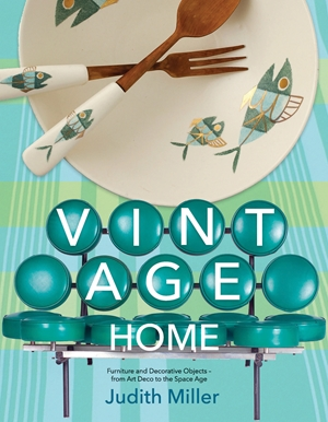 Vintage Home 20th-century Design for Contemporary Living