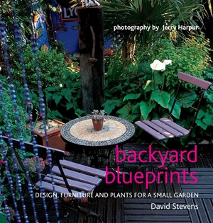 Backyard Blueprints Design, furniture and plants for a small garden