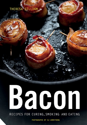 Bacon Recipes for Curing, Smoking, and Eating