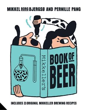 Mikkeller's Book of Beer