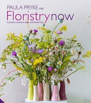 Floristry Now Flower Design and Inspiration