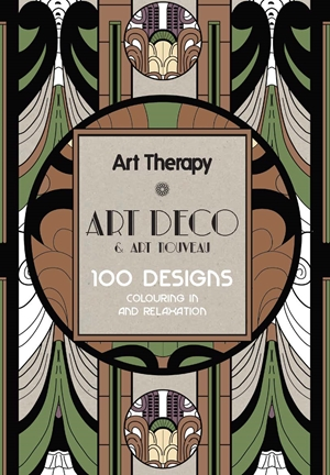 Art Therapy Art Deco & Art Nouveau