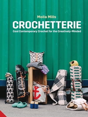 Crochetterie Cool Contemporary Crochet for the Creatively-minded