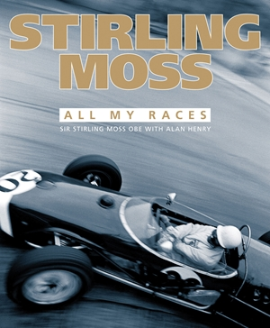 Stirling Moss All My Races