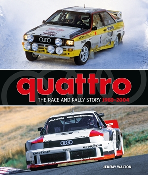 Quattro The Race and Rally Story: 1980-2004