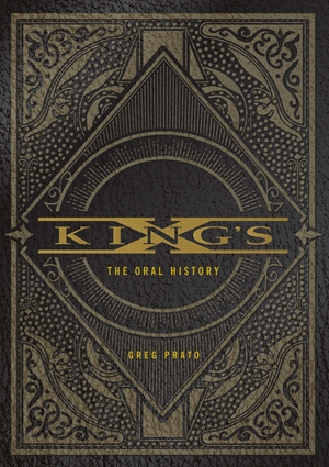 King's X The Oral History