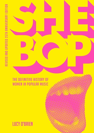 She Bop The Definitive History of Women