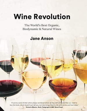 Wine Revolution The World's Best Organic, Biodynamic and Natural Wines