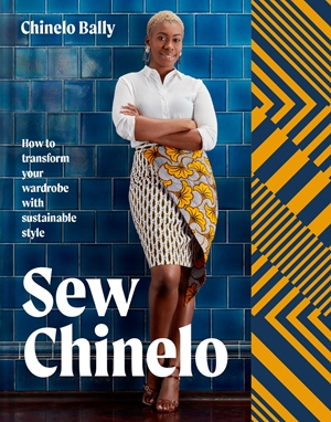 Sew Chinelo How to transform your wardrobe with sustainable style