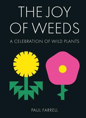 The Joy of Weeds