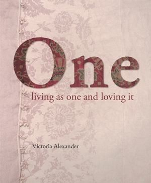 One Living as one and loving it