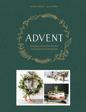 Advent Recipes and crafts for the countdown to Christmas